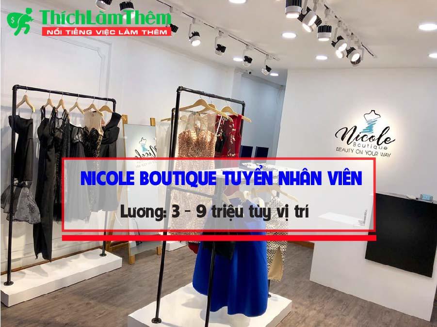 Tuyển nhân viên bán hàng, thiết kế , thợ may – Cửa hàng Nicole Boutique