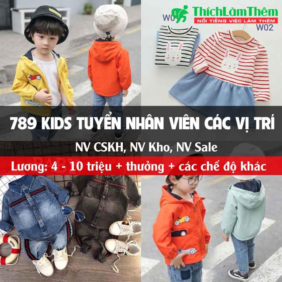 Tuyển nhân viên nhiều vị trí – Công ty thời trang trẻ em 789 Kids