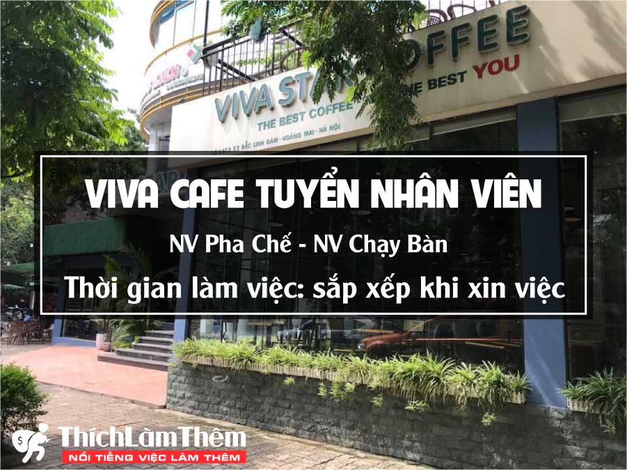 Tuyển nhân viên phục vụ, pha chế – Quán Viva Cafe