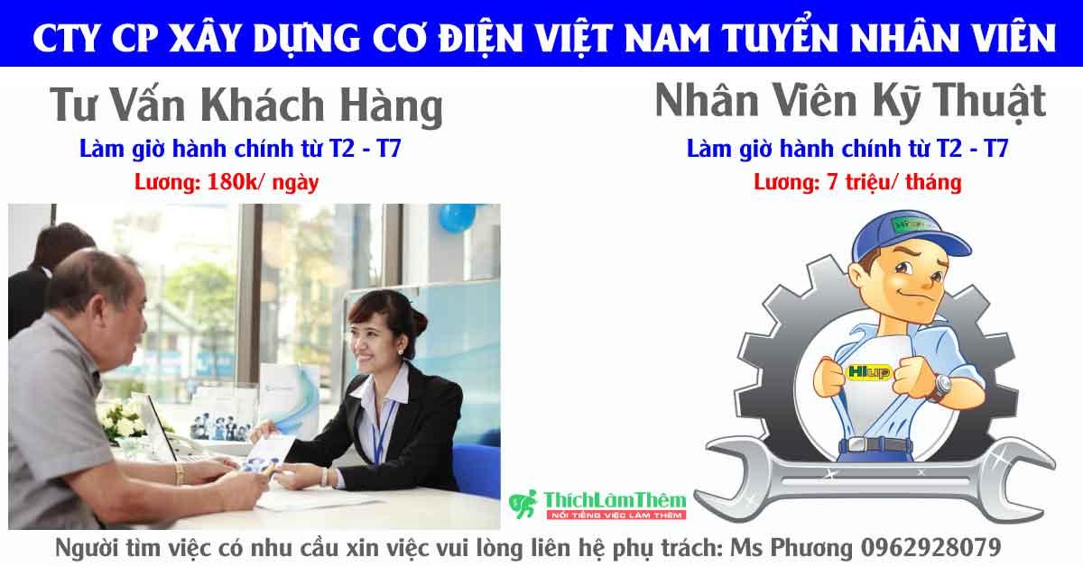 Tuyển nhân viên tư vấn bán hàng, NV kỹ thuật – Công ty CP Xây Dựng Cơ Điện Việt Nam