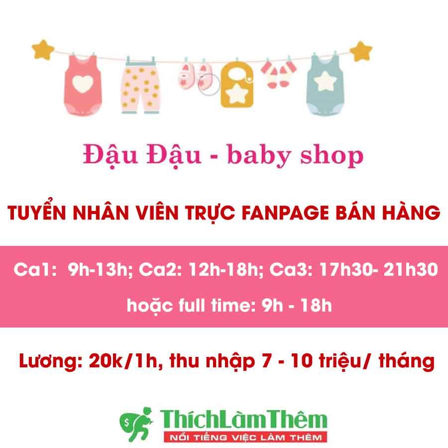 Tuyển nhân viên trực fanpage bán hàng theo ca – Đậu Đậu Baby Shop