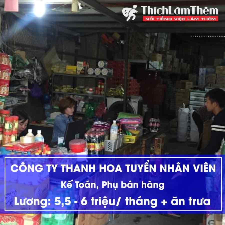 Tuyển nhân viên kế toán, kế toán bán hàng, lao động phổ thông – Công ty TNHH Thanh Hoa
