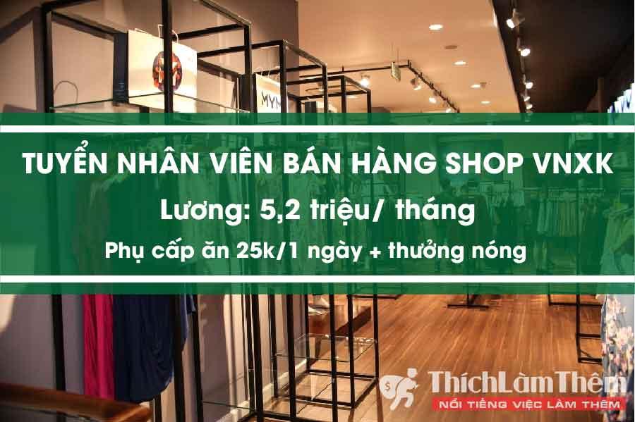 Tuyển nhân viên bán hàng thời trang lương cao – Shop Hà Anh