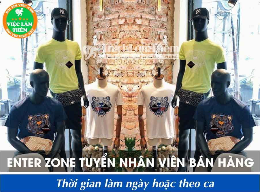 Tuyển nhân viên bán hàng – Shop Enter Zone _ Hàng Hiệu Xuất Khẩu