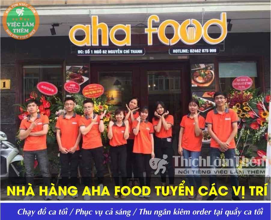Tuyển nhân viên phục vụ, thu ngân, phụ bếp – Nhà Hàng Aha Food