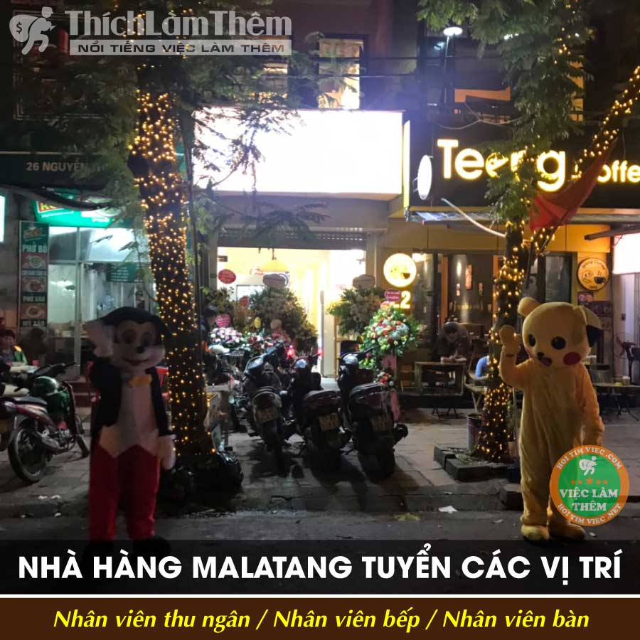 Tuyển nhân viên thu ngân, bếp, phục vụ – Nhà Hàng Thập Cẩm Canh Malatang
