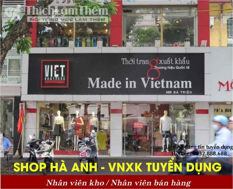 Tuyển nhân viên bán hàng , kho – Shop Hà Anh – VNXK
