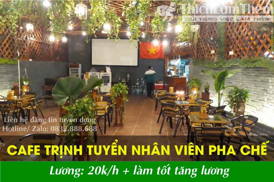 Tuyển nhân viên pha chế / order – Cafe Trịnh