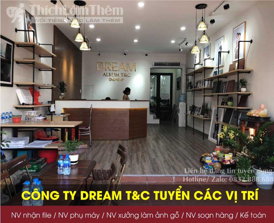 Tuyển nhân viên các vị trí lương cao – Công ty Dream T&C