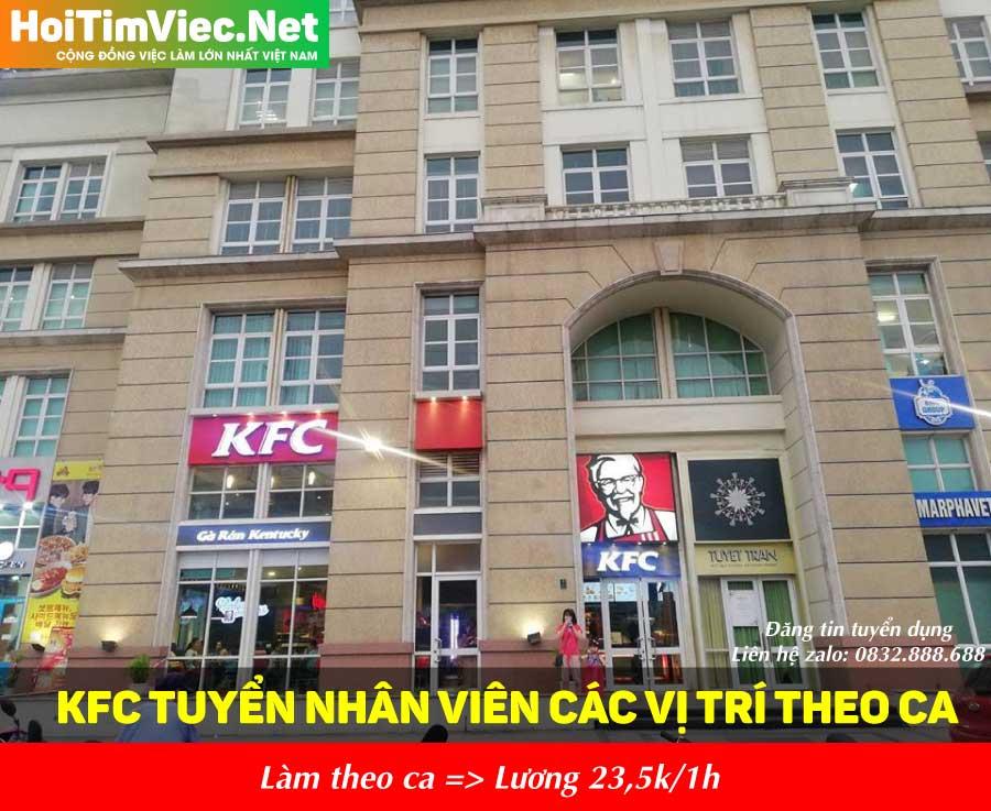 Tuyển nhân viên các vị trí – Nhà hàng KFC The Manor