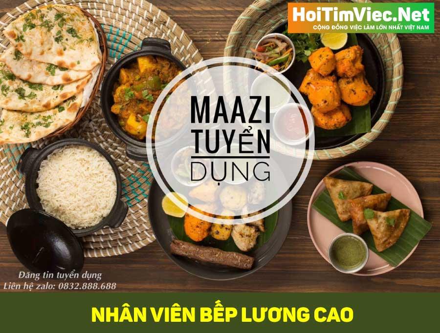 Tuyển nhân viên bếp lương cao – Nhà hàng Maazi