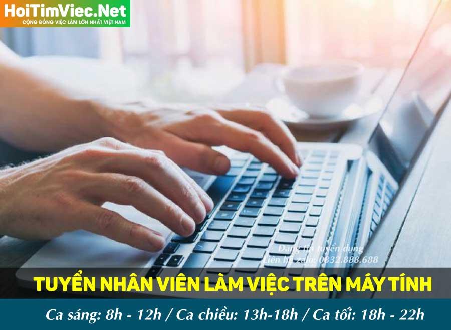 Tuyển nhân viên làm việc trên máy tính – Công ty Việt Chung