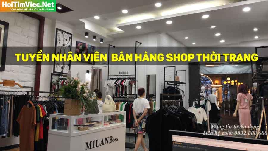 Tuyển nhân viên bán hàng – Shop Milan Boss