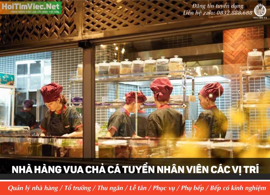 Tuyển nhân viên các vị trí lương cao – Nhà hàng Vua chả cá