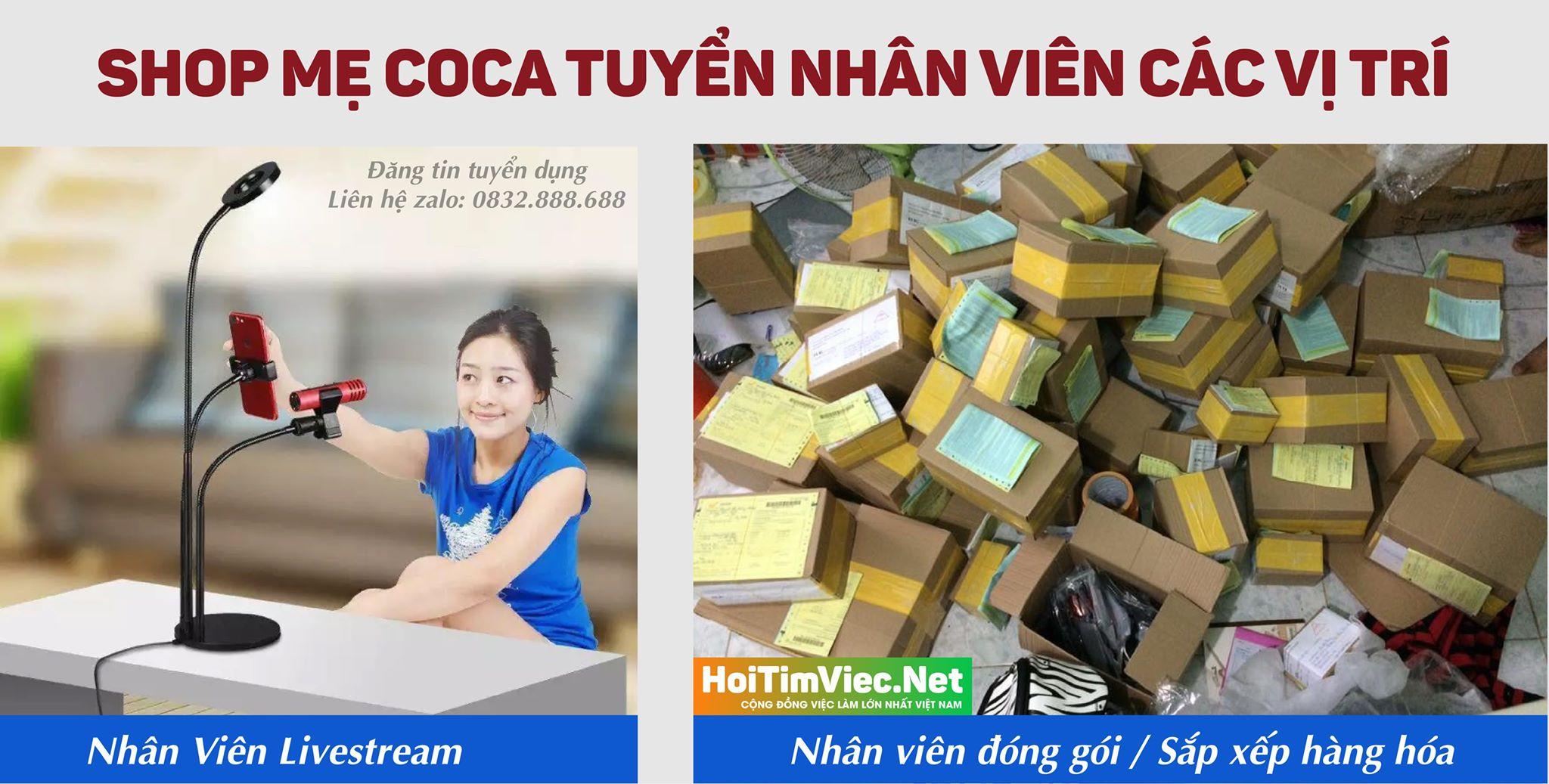 Tuyển nhân viên chốt livestream, đóng gói – Shop mẹ Coca