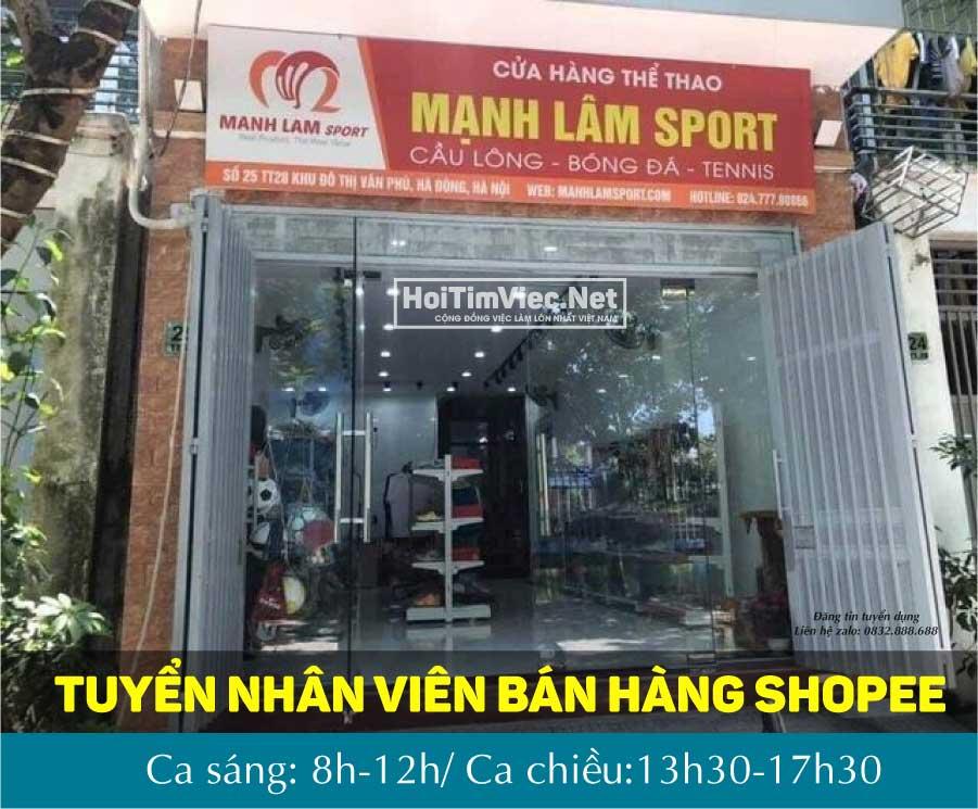 Tuyển nhân viên bán hàng shopee – Mạnh Lâm Sport