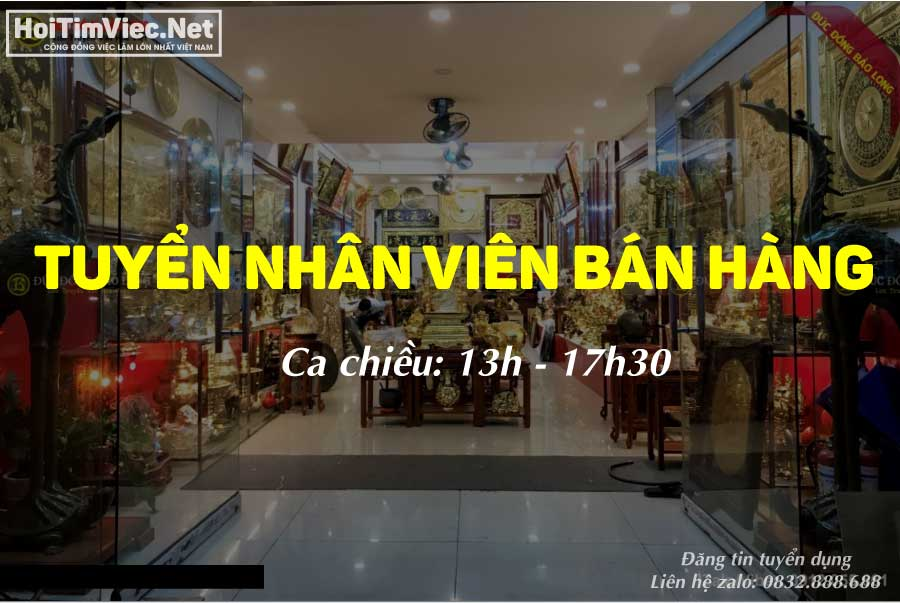 Tuyển nhân viên bán hàng ca chiều – Cửa hàng đồ thờ Tịnh Tâm
