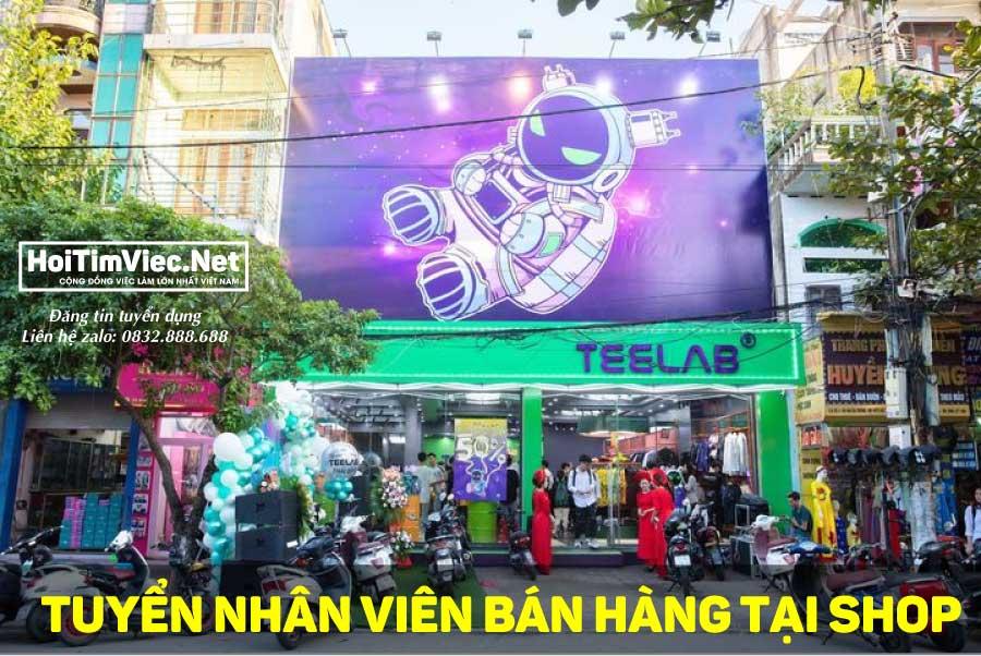 Tuyển nhân viên bán hàng thời trang – Shop quần áo Teelab