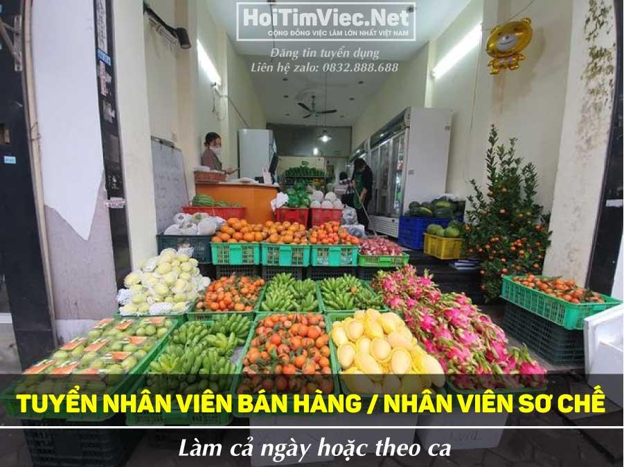 Tuyển nhân viên bán hàng, sơ chế hoa quả