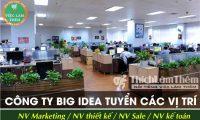 Tuyển nhân viên các vị trí – Công ty Big Idea