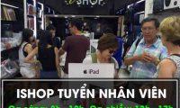 Tuyển nhân viên viết nội dung website – Công ty TNHH Ishop Việt Nam