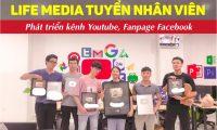 Tuyển nhân viên phát triển kênh youtube, facebook – Life Media