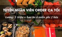 Tuyển nhân viên order bao ăn ở – Cửa Hàng Đồ Ăn Đêm Tại Hào Nam