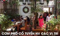 Tuyển nhân viên bao ăn ở các vị trí – Nhà hàng cơm phố cổ