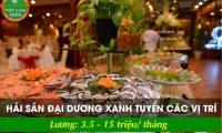 Tuyển nhân viên nhiều vị trí – Nhà hàng hải sản đại dương xanh
