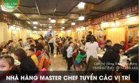 Tuyển nhân viên phục vụ, lễ tân – Nhà hàng Masterchef