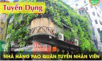 Tuyển nhân viên phục vụ, thu ngân bao ăn ở – Hệ thống nhà hàng Pao Quán