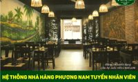 Tuyển nhân viên phục vụ, thu ngân, phụ bếp – Hệ thống nhà hàng Phương Nam