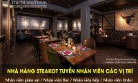 Tuyển nhân viên các vị trí – Nhà hàng Steakout