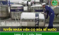 Tuyển nhân viên cọ bể nước lương cao tại các quận Hà Nội