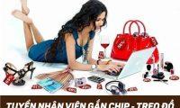 Tuyển nhân viên gắn chip, treo đồ – Shop Vely