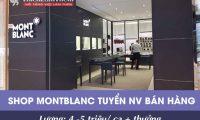 Tuyển nhân viên bán hàng – Cửa hàng đồng hồ Montnt Blanc