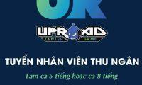 Tuyển nhân viên thu ngân, phục vụ – Quán UpRoad Center game