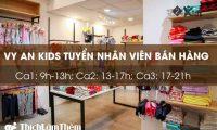 Tuyển nhân viên bán hàng theo ca – Shop thời trang trẻ em Vy An Kids